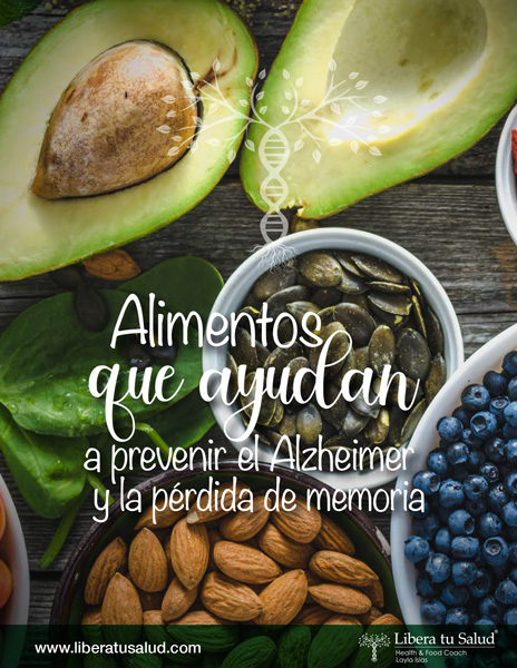 libera-tu-salud-health-coaching-cuerpo-y-mente-alimentos-que-ayudan-el-prevenir-el-alzheimer-demencia-y-perdida-de-memoria